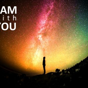 I AM WITH YOU: Now Be Strong
