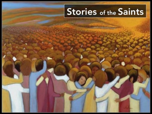 STORIES OF THE SAINTS (Week 5)