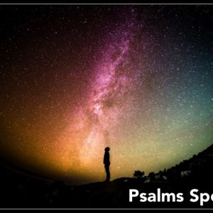 PSALMS SPEAK: Steadfast Love (Ps 107)