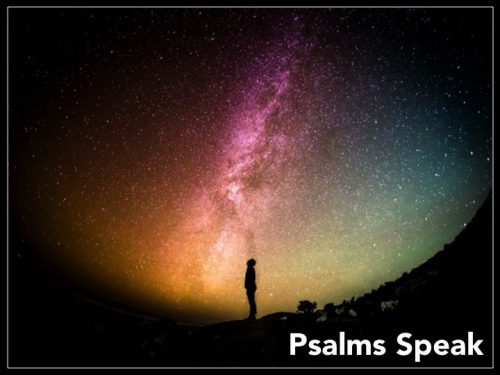 PSALMS SPEAK: Why Forsaken? (Ps 22)